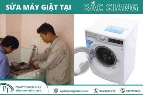 Sửa Máy Giặt Tại Bắc Giang Phục Vụ Nhanh Chóng, Uy Tín, Giá Rẻ
